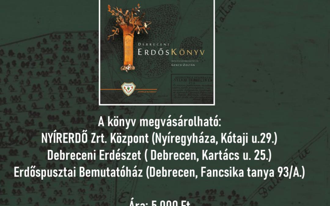Megvásárolható a Debreceni Erdőskönyv